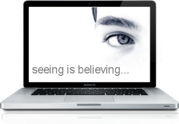 seeing is believing...